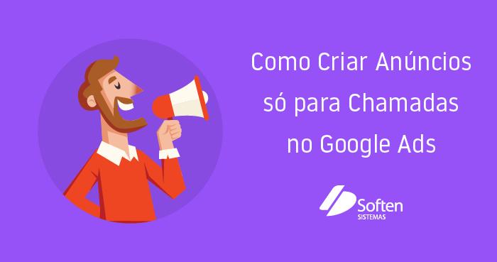 E-Book: Como Criar Anúncios só para Chamadas no Google Ads
